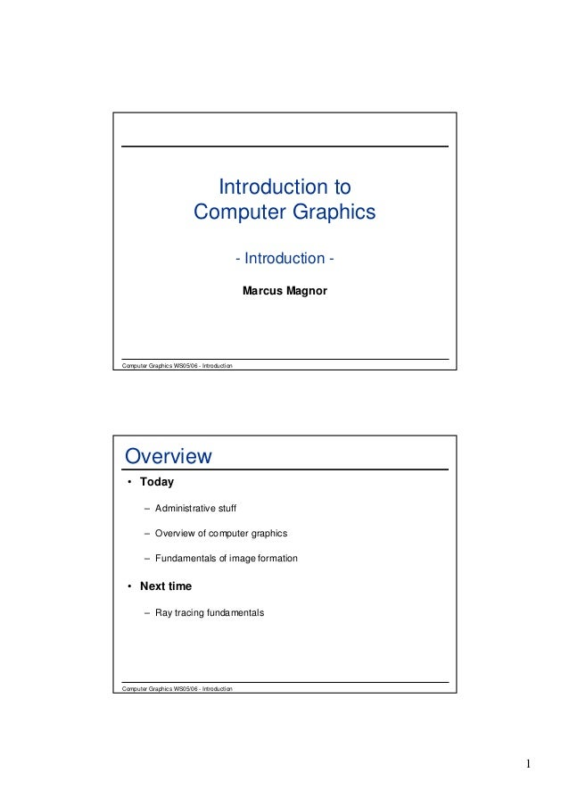 Introduction to                         Computer Graphics                                           - Introduction -      ...