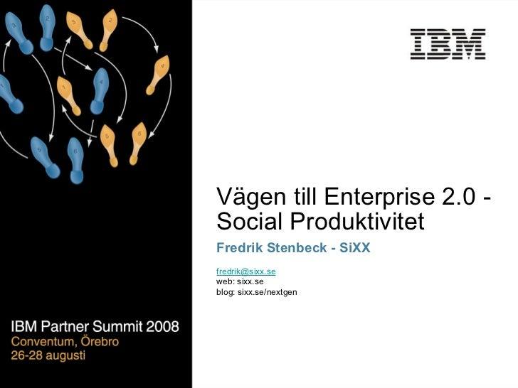 Vägen Till Enterprise 20   Social Produktivitet
