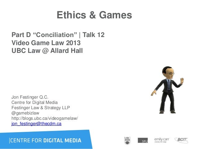 "Ethics & GamesPart D ""Conciliation"" 