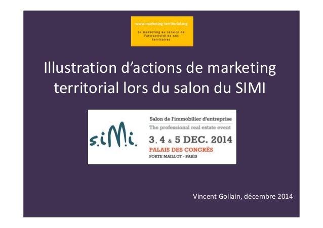 Illustration d'actions de marketing  territorial lors du salon du SIMI  Vincent Gollain, décembre 2014