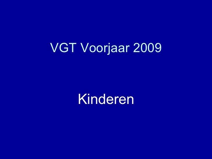 Vgt 2009 kinderen