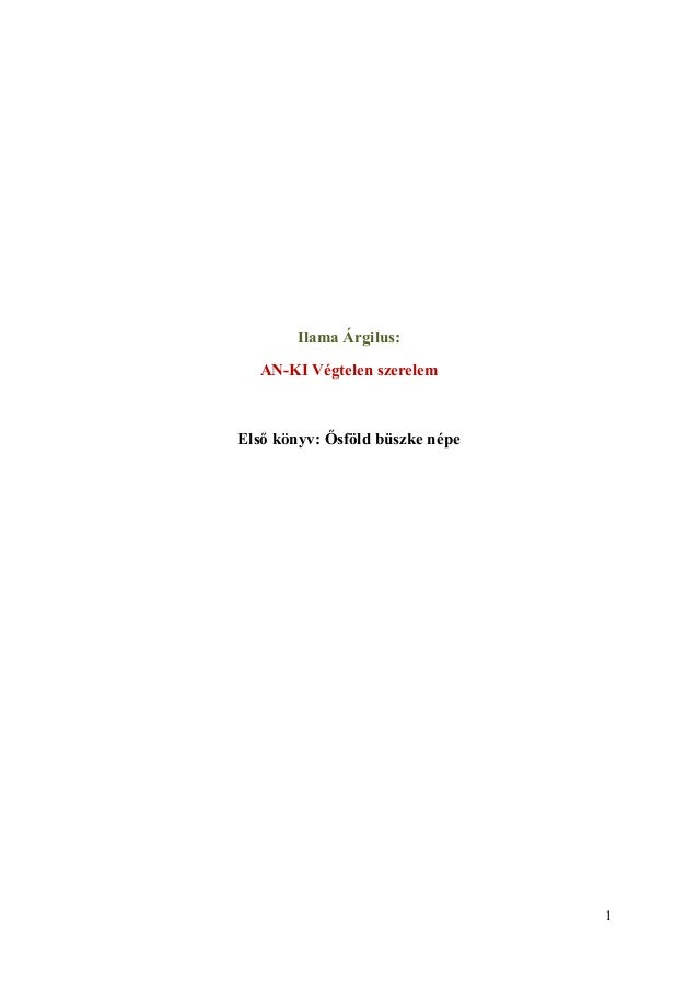Ilama Árgilus:   AN-KI Végtelen szerelemElső könyv: Ősföld büszke népe                                 1