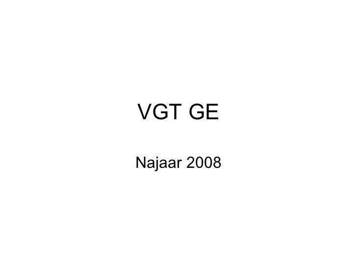 VGT GE Najaar 2008