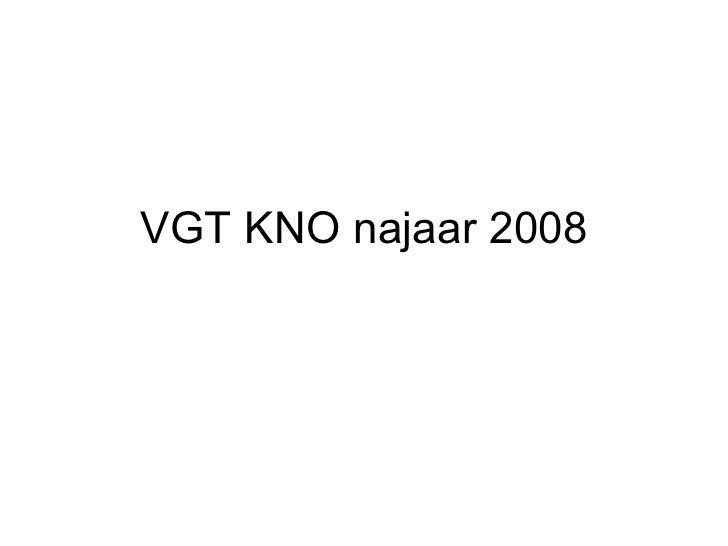 VGT KNO najaar 2008