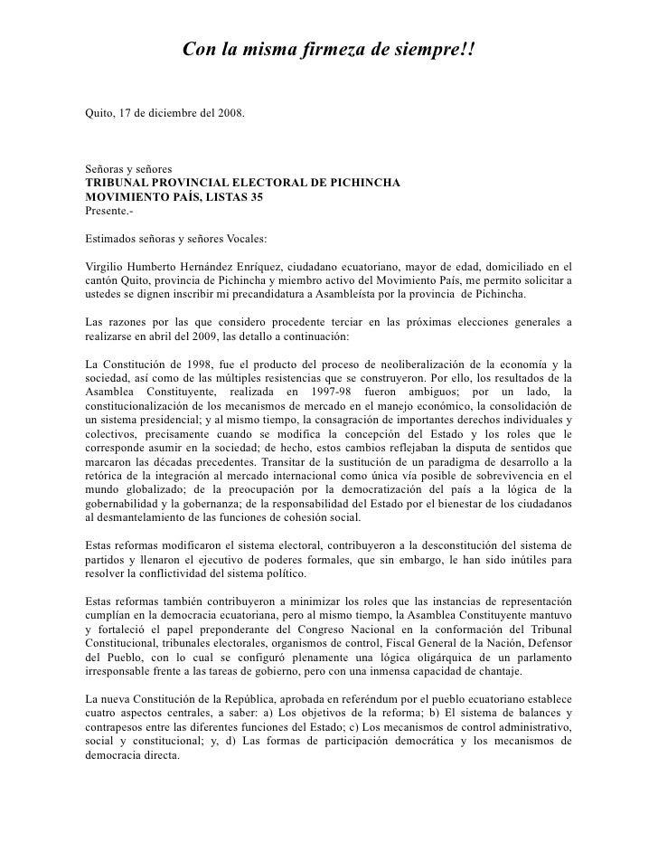 Con la misma firmeza de siempre!!   Quito, 17 de diciembre del 2008.    Señoras y señores TRIBU AL PROVI CIAL ELECTORAL DE...