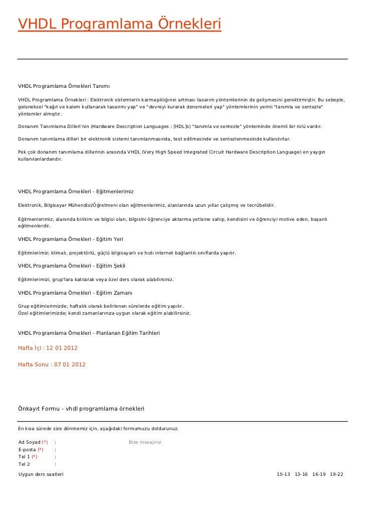 VHDL Programlama ÖrnekleriVHDL Programlama Örnekleri TanımıVHDL Programlama Örnekleri : Elektronik sistemlerin karmaşıklığ...