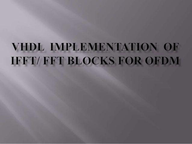 Vhdl  implementation  of ofdm transmitter
