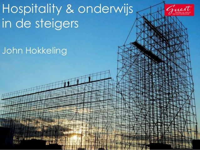 Ontwikkelingen in het Hospitality onderwijs