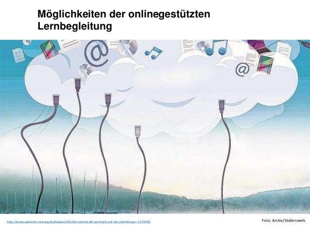 Möglichkeiten der onlinegestützten  Lernbegleitung  http://www.aachener-zeitung.de/lokales/eifel/dsl-simmerath-wechselt-au...