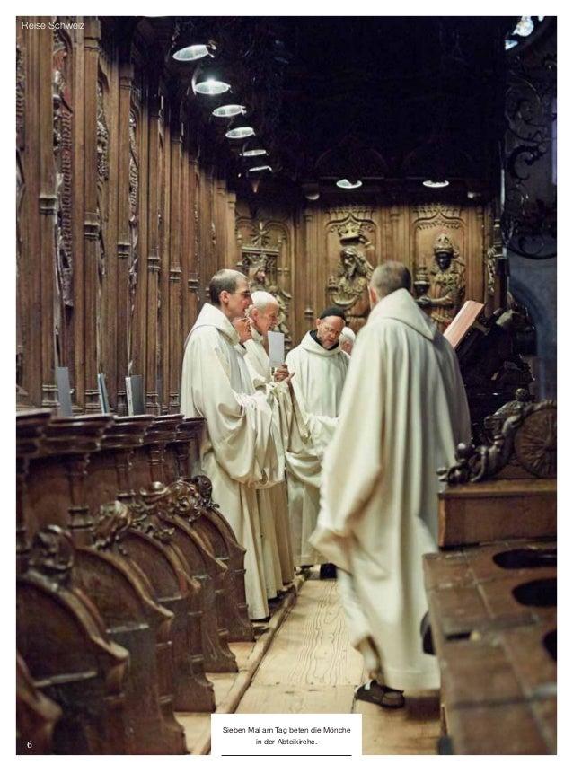 6 Reise Schweiz Sieben Mal am Tag beten die Mönche in der Abteikirche.