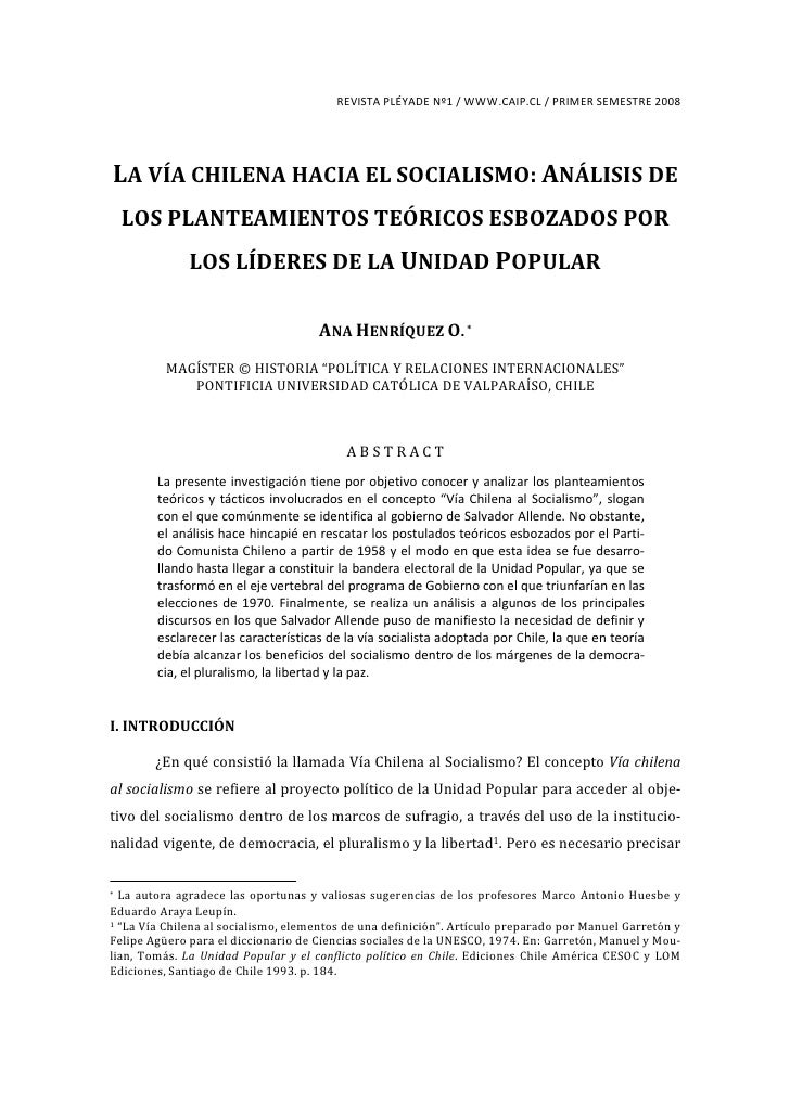 REVISTA PLÉYADE Nº1 / WWW.CAIP.CL / PRIMER SEMESTRE 2008     LA VÍA CHILENA HACIA EL SOCIALISMO: ANÁLISIS DE     LOS PLANT...