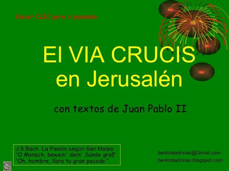 Via crucis en jerusalén con textos de juan pablo ii