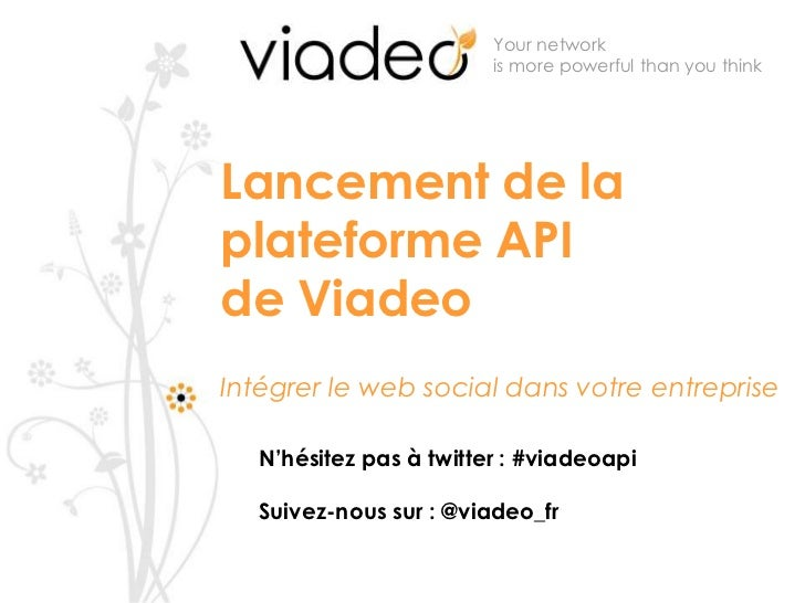 Viadeo API Presentation - Salesforce, NetAnswer, 3scale, Graph API Viadeo