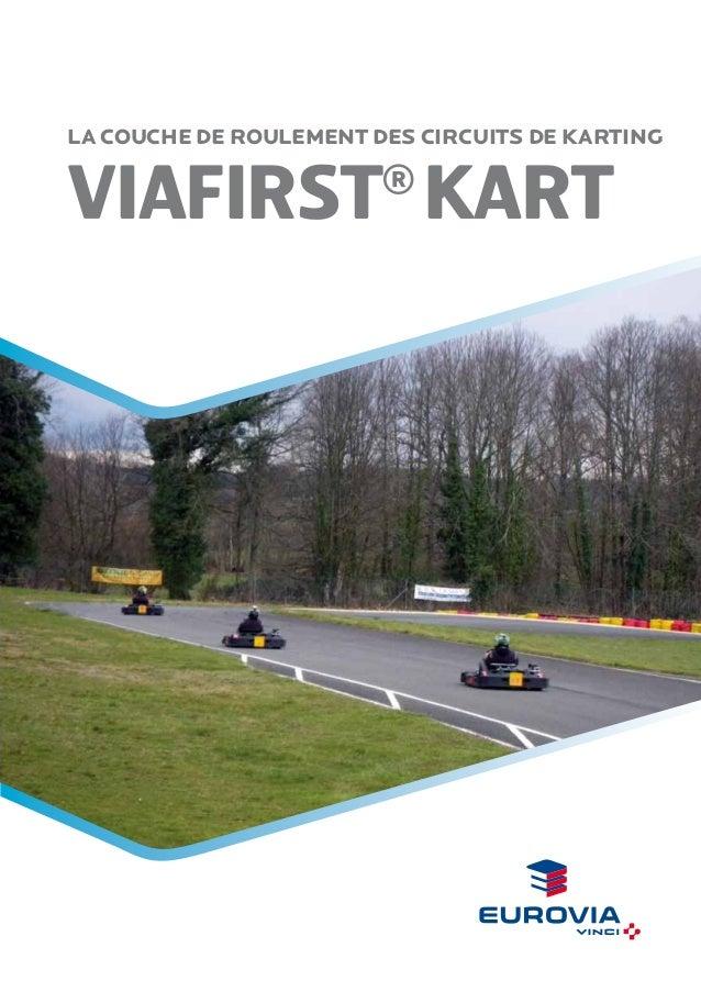 La couche de roulement des circuits de karting  viafirst kart ®