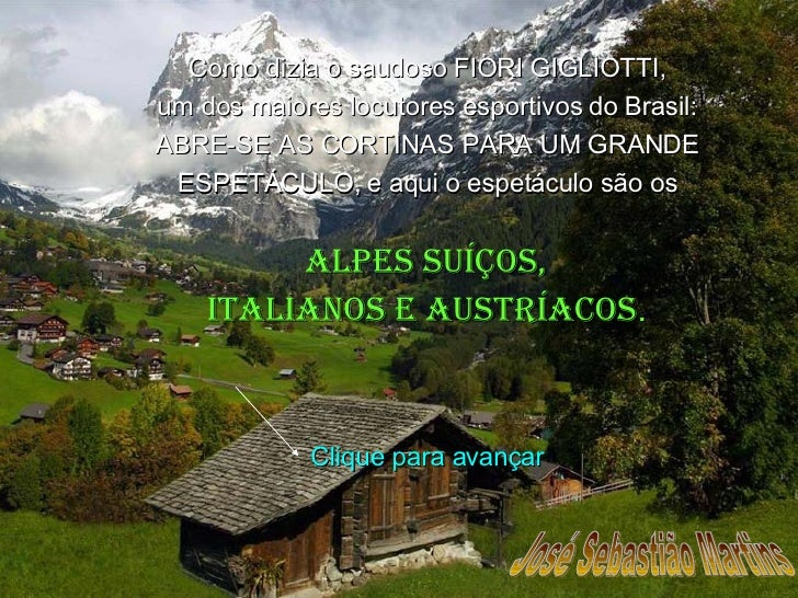 José Sebastião Martins Como dizia o saudoso FIORI GIGLIOTTI, um dos maiores locutores esportivos do Brasil: ABRE-SE AS COR...