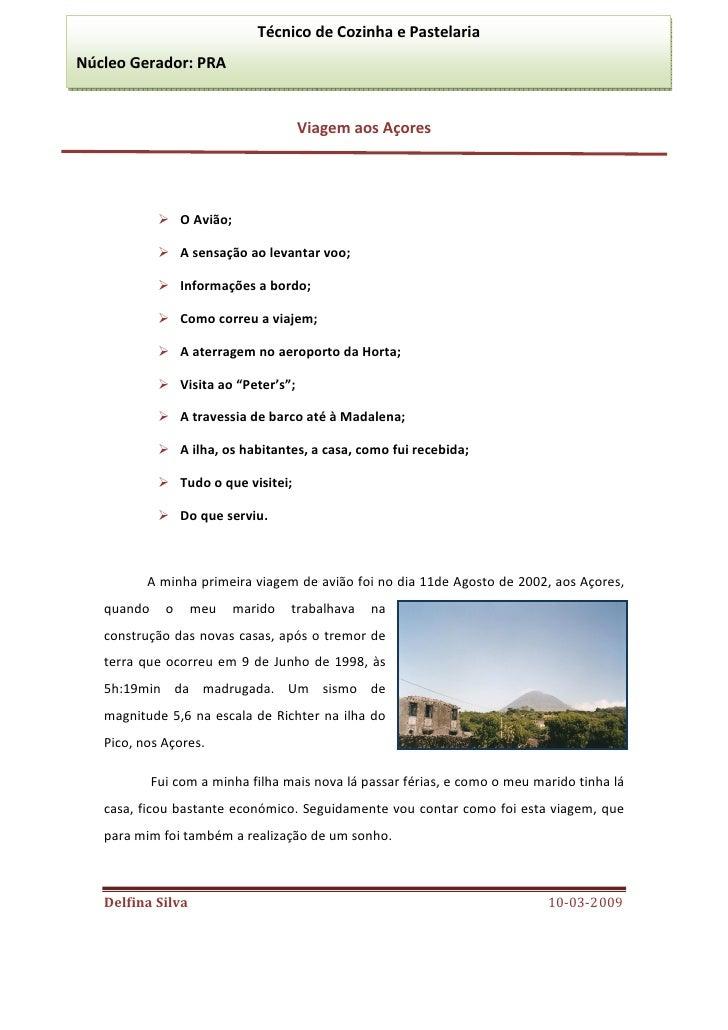 Técnico de Cozinha e Pastelaria Núcleo Gerador: PRA                                            Viagem aos Açores          ...
