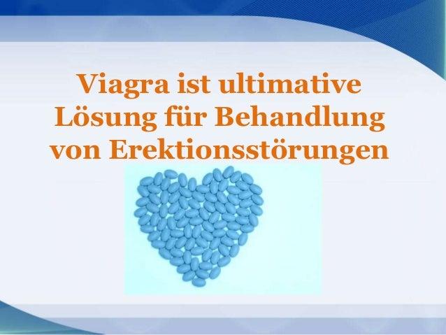 Viagra ist ultimativeLösung für Behandlungvon Erektionsstörungen