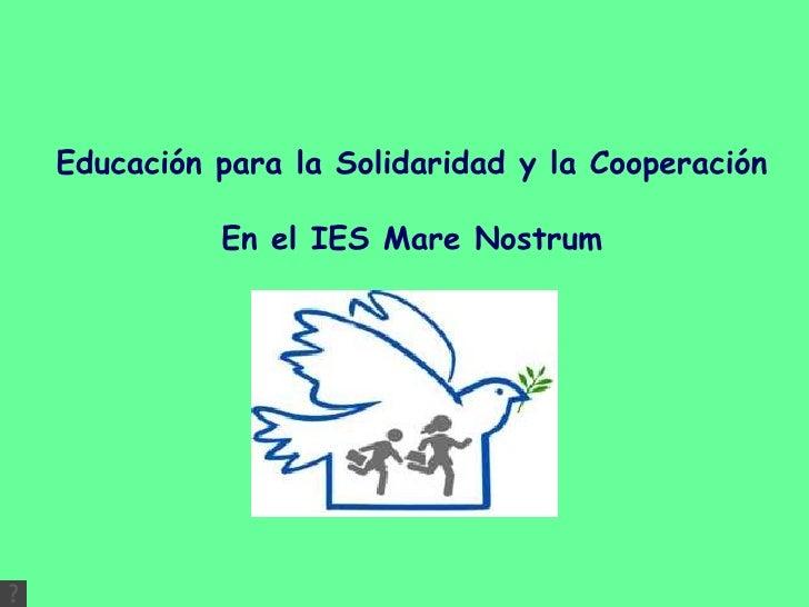 Educación para la Solidaridad y la Cooperación En el IES Mare Nostrum