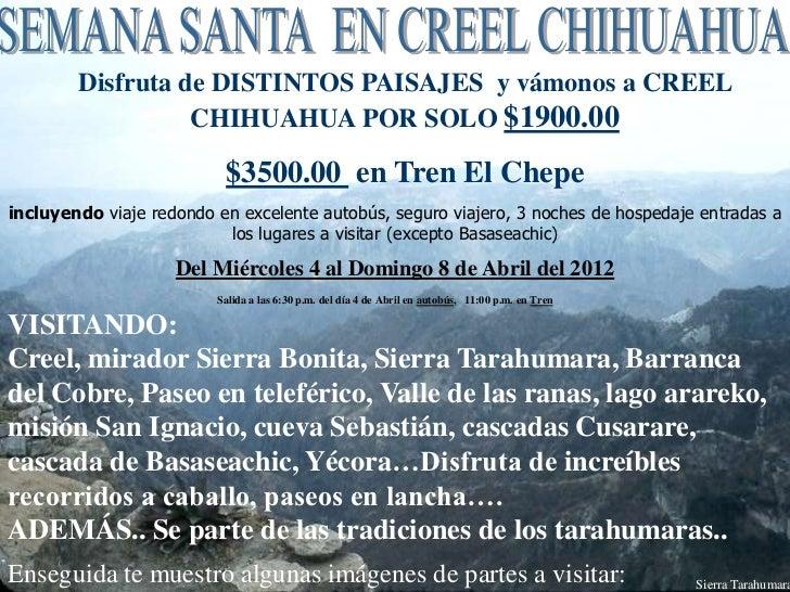 Disfruta de DISTINTOS PAISAJES y vámonos a CREEL                  CHIHUAHUA POR SOLO $1900.00                          $35...