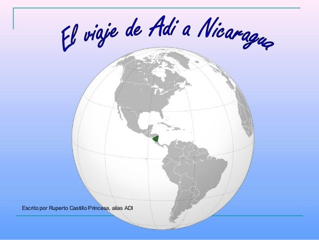 Escrito por Ruperto Castillo Princesa, alias ADI