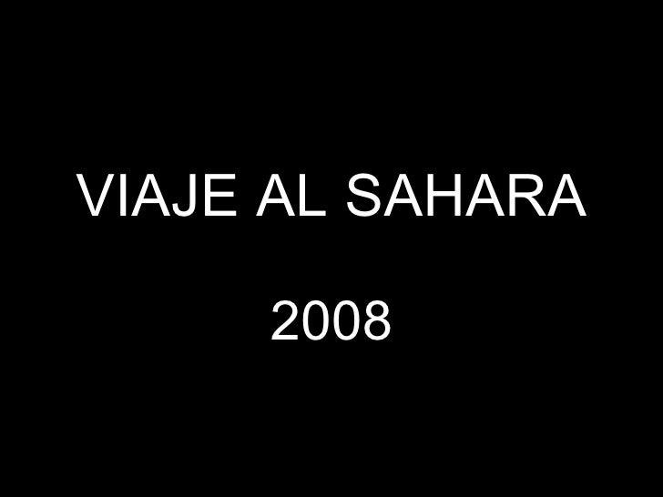 VIAJE AL SAHARA 2008