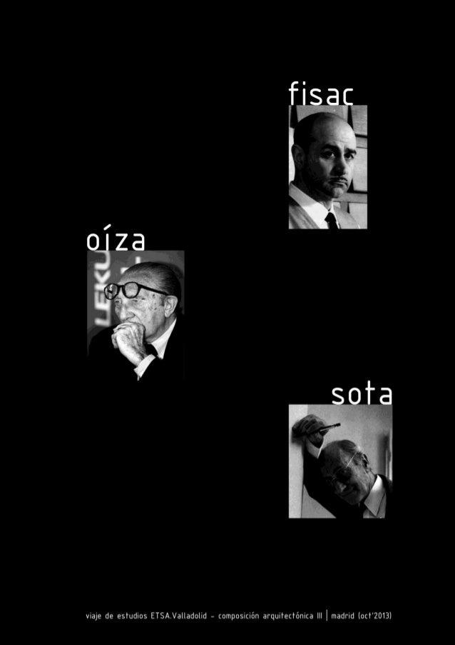 Instituto de Formación de Profesorado (Miguel Fisac, 1953-57) Banco Bilbao (Francisco J. Sáenz de Oíza (1971-78) Colegio M...