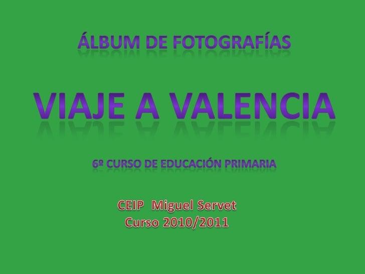 Viaje  a Valencia