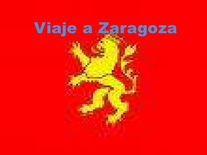 Viaje A Zaragoza