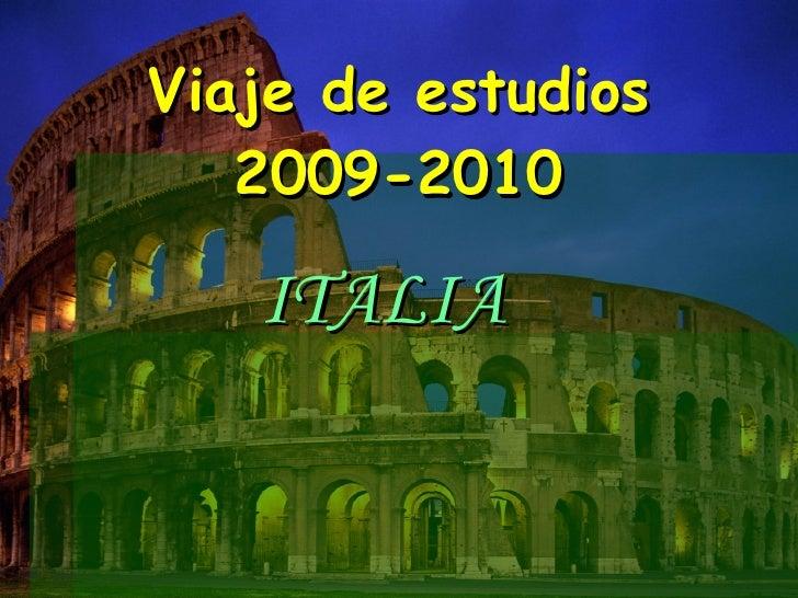 Viaje de estudios 2009-2010 ITALIA