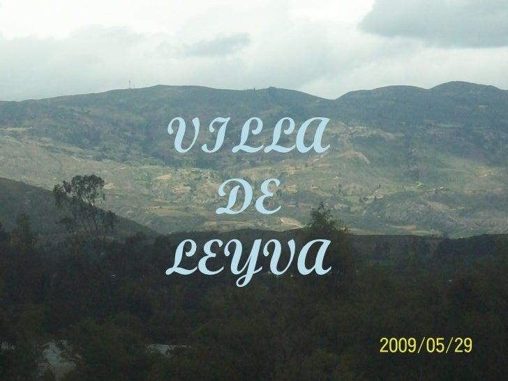 VILLA DE LEYVA VILLA DE LEYVA