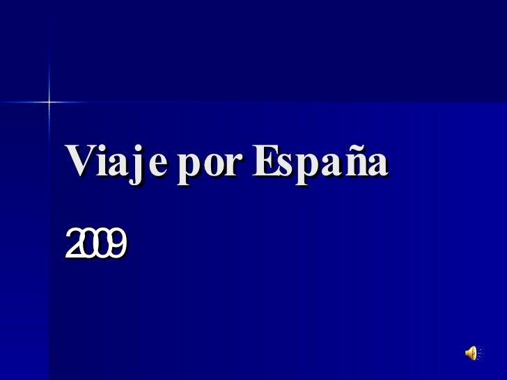 Viaje por España 2009