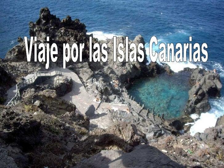 Viaje por las Islas Canarias