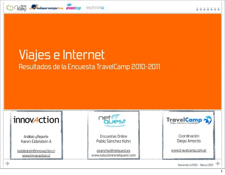 Viajes e Internet Resultados de la Encuesta TravelCamp 2010-2011    Análisis y Reporte            Encuestas Online        ...