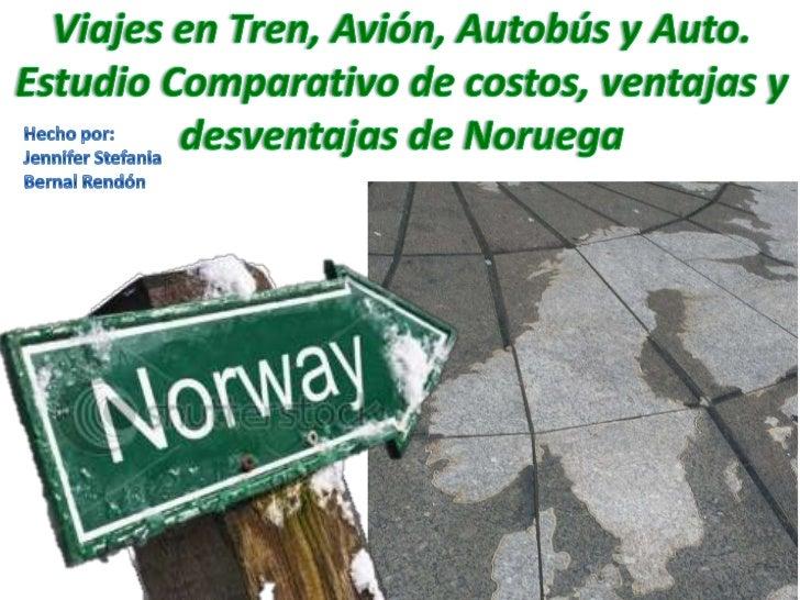 Viajes en tren, avión, autobús y (noruega