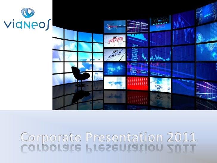 Vianeos corporate presentation 2011 eng
