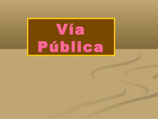 Vía Pública