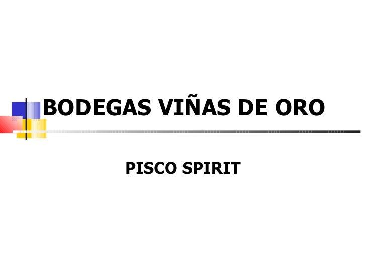 ViñAs De Oro Information Presentation