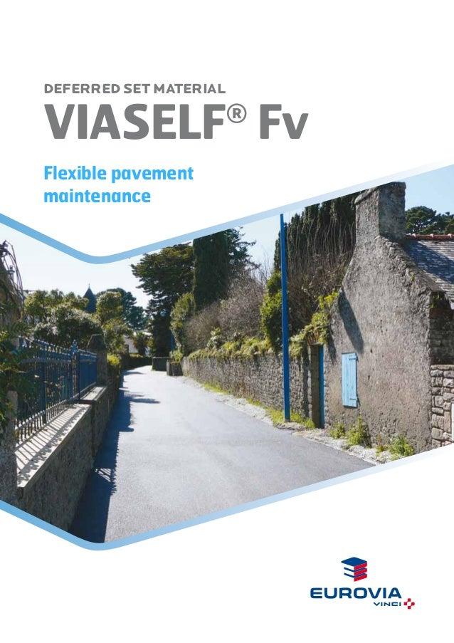 Viaself® Fv - Flexible pavement maintenance