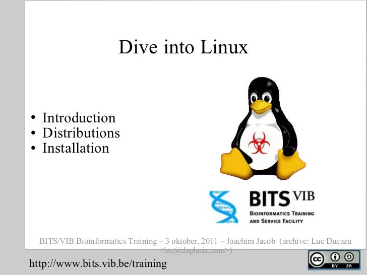 BITS: Introduction to linux, distributions and installation