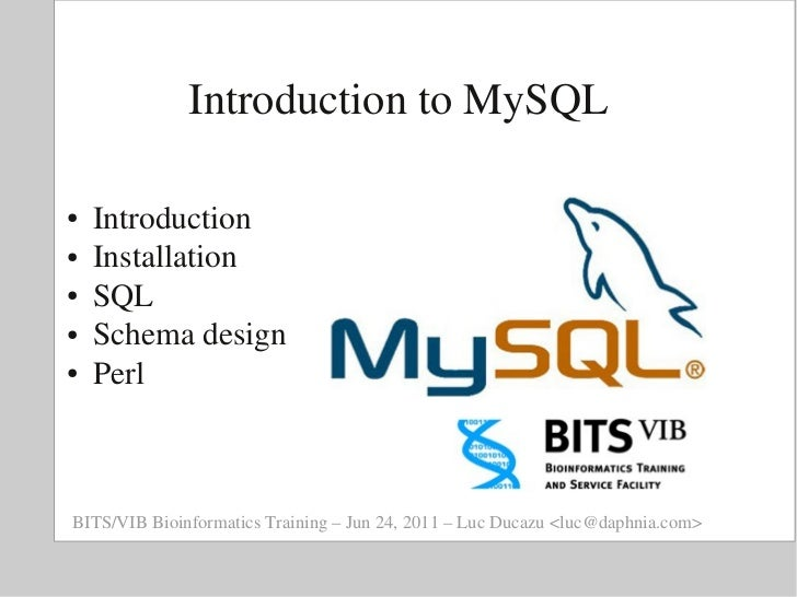 BITS: Introduction to MySQL - Introduction and Installation