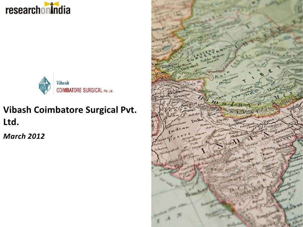 Vibash CoimbatoreSurgicalPvt.Ltd.March2012