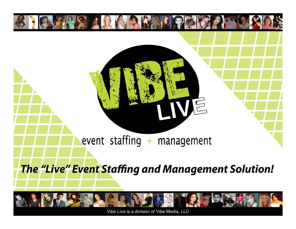 Vibe Live is a division of Vibe Media, LLC