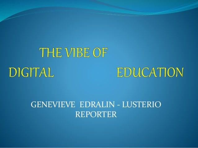 GENEVIEVE EDRALIN - LUSTERIO REPORTER