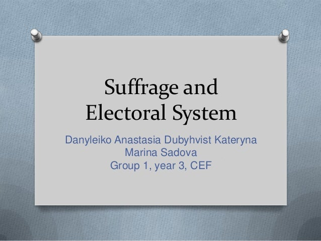 Suffrage and Electoral System