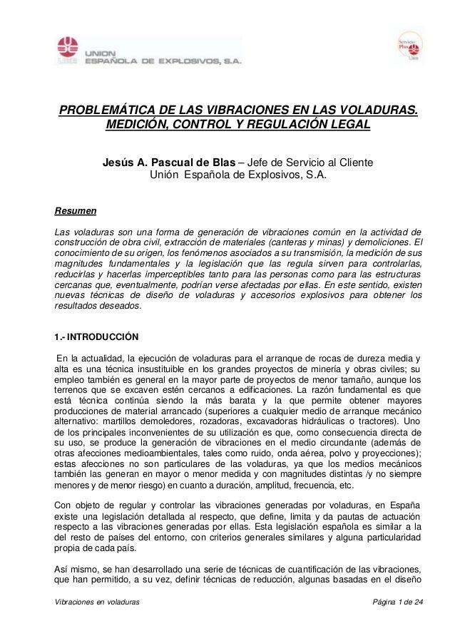 PROBLEMÁTICA DE LAS VIBRACIONES EN LAS VOLADURAS.       MEDICIÓN, CONTROL Y REGULACIÓN LEGAL             Jesús A. Pascual ...