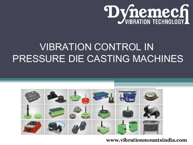 Vibration damping-in-pressure-die-casting-machines