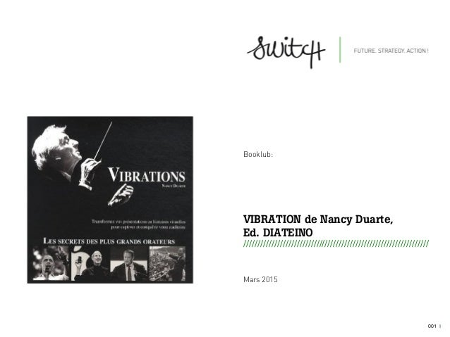 001 I Booklub: VIBRATION de Nancy Duarte, Ed. DIATEINO ////////////////////////////////////////////////////////////////// ...
