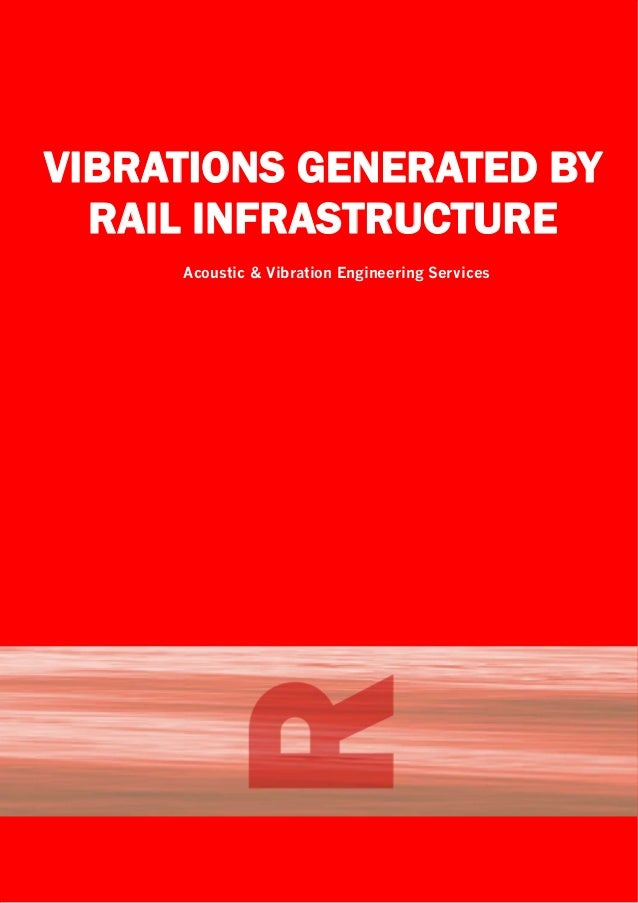Vibrations generated by rail infrastructure