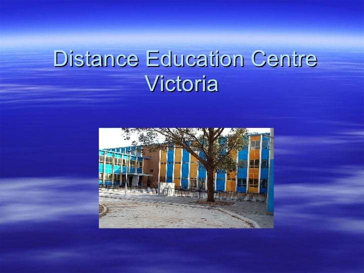 Distance Education Centre Victoria