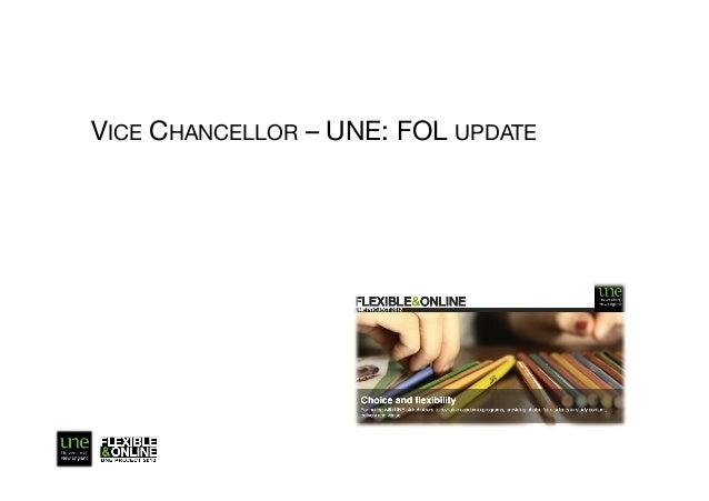 VICE CHANCELLOR – UNE: FOL UPDATE